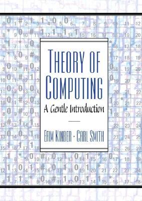 Theory of Computing By Kinber, Efim/ Smith, Carl H.