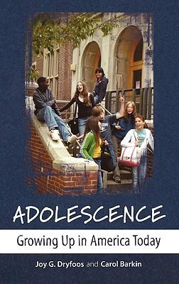 Adolescence By Dryfoos, Joy G./ Barkin, Carol