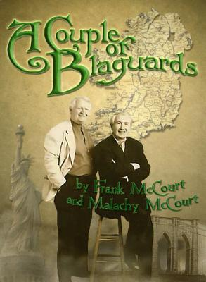 A Couple of Blaguards By McCourt, Frank/ McCourt, Malachy/ McCourt, Malachy (INT)