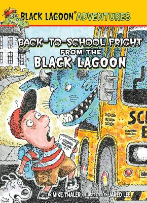 Back-to-School Fright from the Black Lagoon By Thaler, Mike